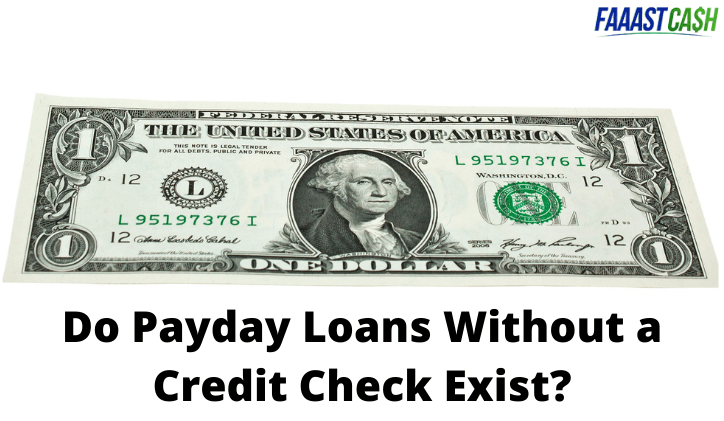 Do Payday Loans Without a Credit Check Exist?