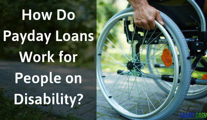 How Do Payday Loans Work for People on Disability?