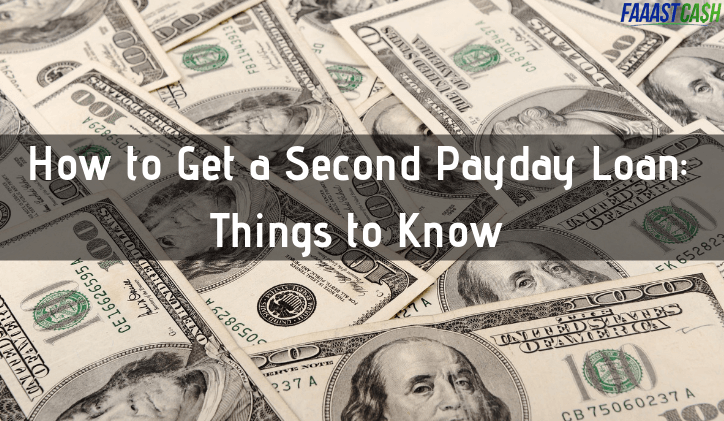 How to Get a Second Payday Loan: Things to Know