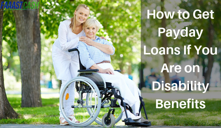 How to Get Payday Loans If You Are on Disability Benefits_10