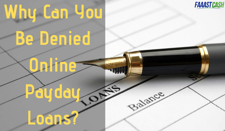 Why Can You Be Denied Online Payday Loans?