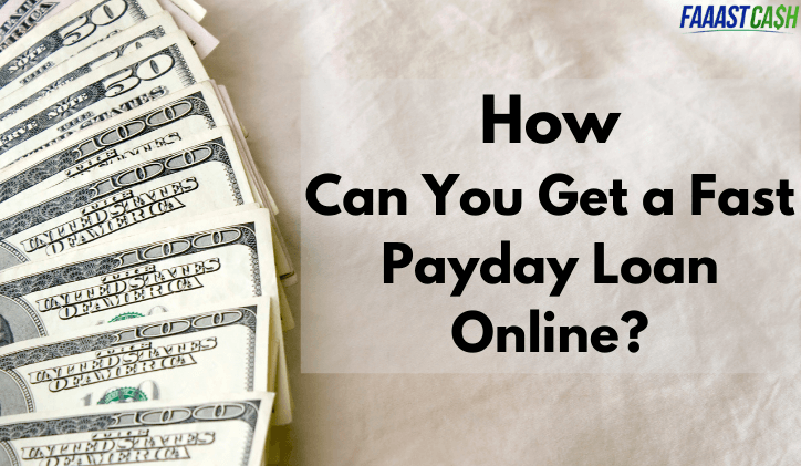 How Can You Get a Fast Payday Loan Online?