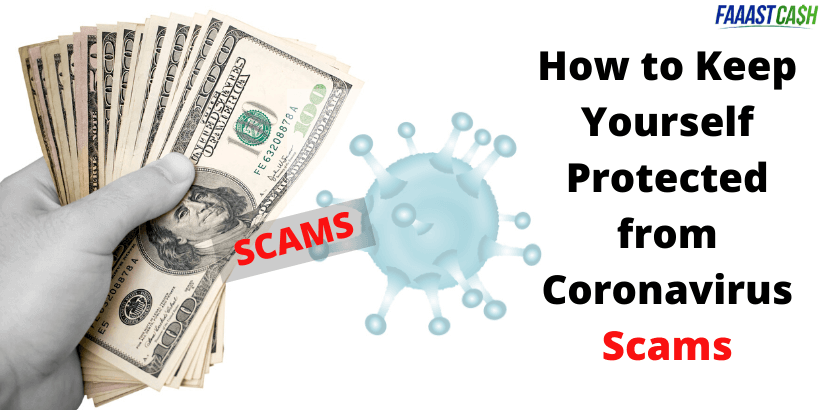 How to Keep Yourself Protected from Coronavirus Scams